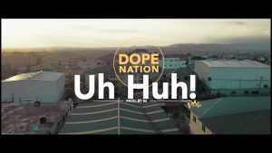 VIDEO: Dope Nation - Uh Huh