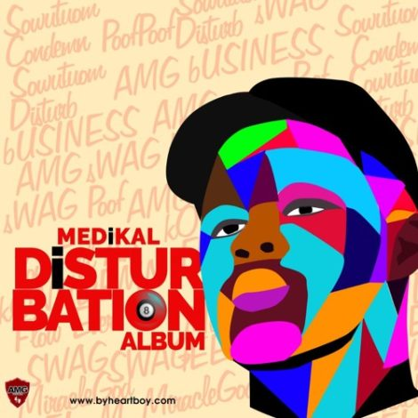 ALBUM: Medikal – Disturbation