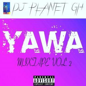 DJ Planet - Yawa Mixtape Vol.2