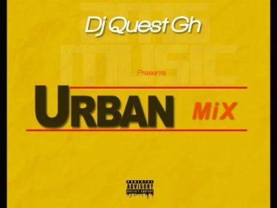 DJ Quest GH – Urban Mix 2017