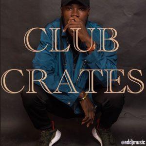 AD DJ - Club Crates Mix