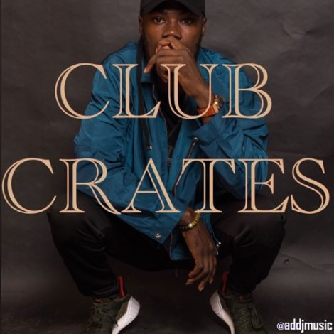 AD DJ – Club Crates Mix