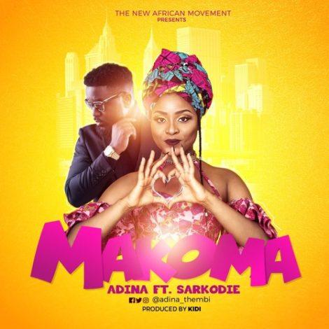 Adina – Makoma (feat. Sarkodie)(Prod By KiDi)