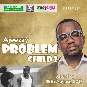 Ajeezay set to drop problem child 2 on 19th August 2017 5
