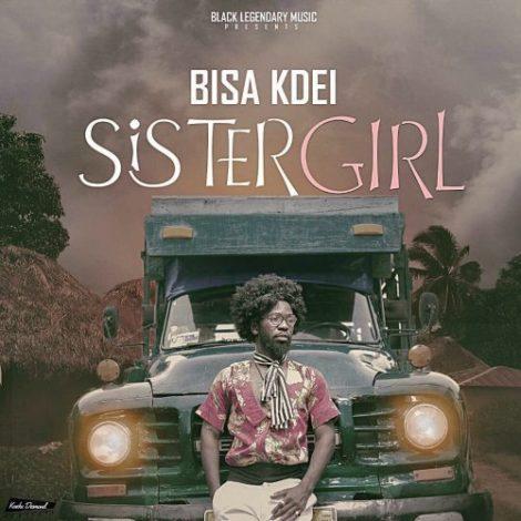 Bisa Kdei – Sister Girl