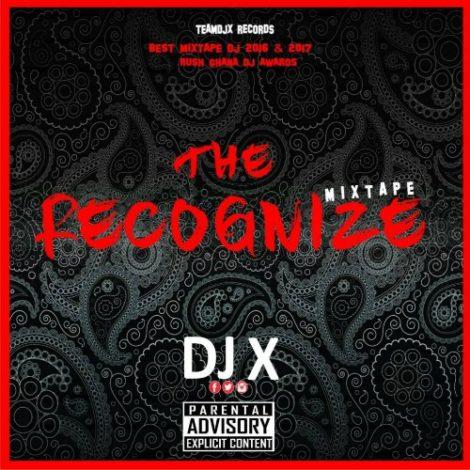 DJ X – Recognize Vol. 1 Mixtape