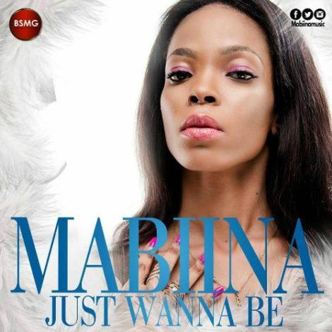 Mabiina – Just Wanna Be