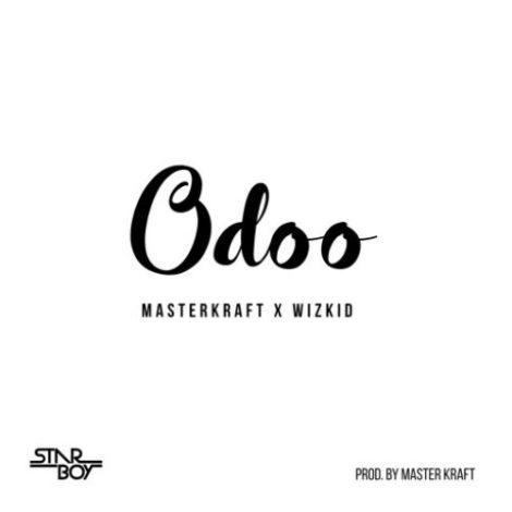 Masterkraft – Odoo (feat. Wizkid)(Prod. By Masterkraft)