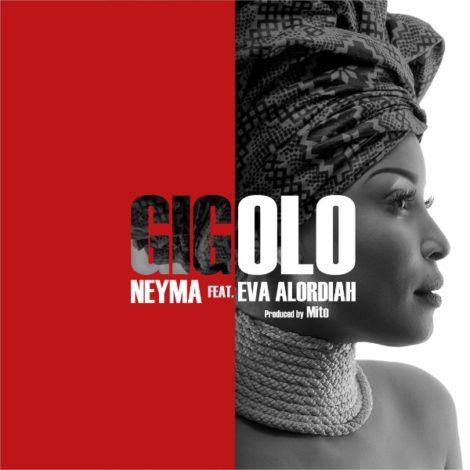 Neyma – Gigolo (feat. Eva Alordiah)