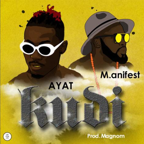 AYAT – KUDI (feat. M.anifest)(Prod. By Magnom)