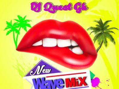 DJ Quest GH – New Wave Mix