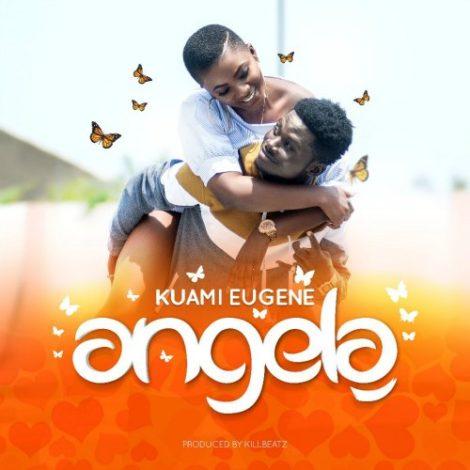 Kuami Eugene – Angela (Prod. By KillBeatz)