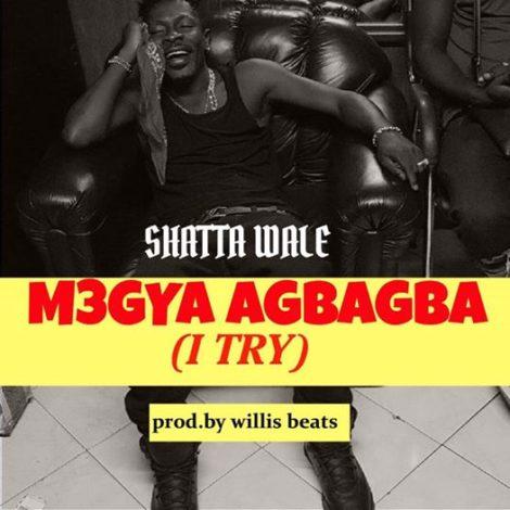 Shatta Wale – I Try (Prod. By WillisBeatz)