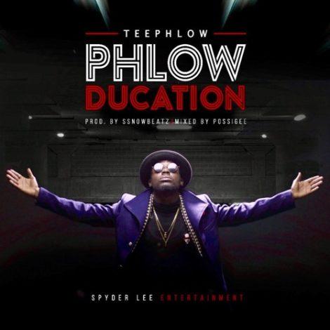 TeePhlow – Phlowducation (Prod. By WeAreGHG )