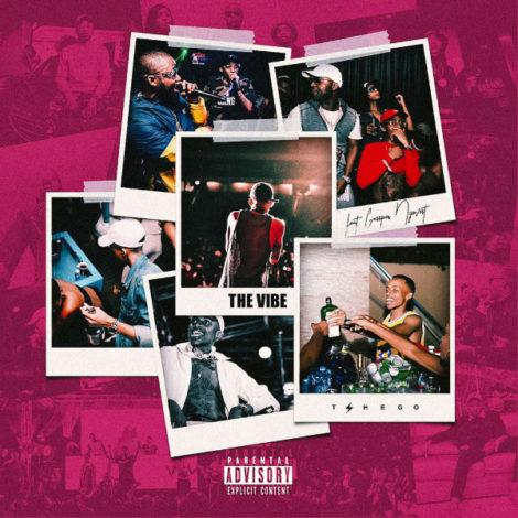 Tshego – The Vibe (feat. Cassper Nyovest)