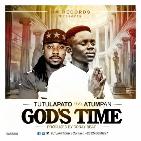 Tutulapato – God's Time (feat. Atumpan)(Prod By Dr Ray Beat)