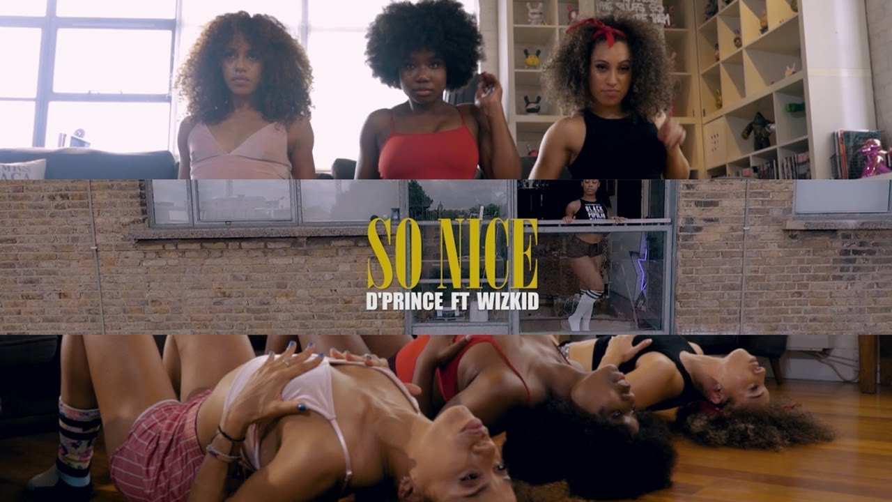 VIDEO: D'Prince ft. Wizkid – So Nice (Official Dance Video)