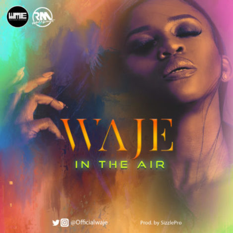 Waje – In The Air