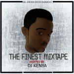 DJ Kenya – The Finest Mixtape
