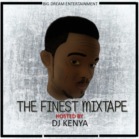 DJ Kenya – The Finest Mixtape