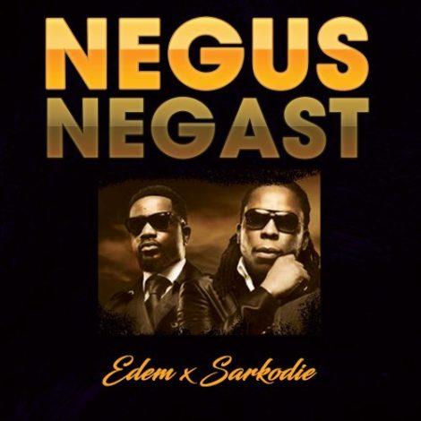 Edem x Sarkodie – Negus Negast (Prod. By Kemenya)