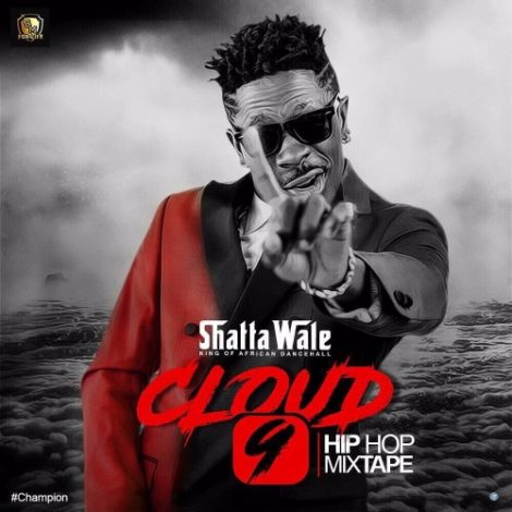 Shatta Wale – Shit Is Lit ( Mixed By Damaker) | Cloud 9