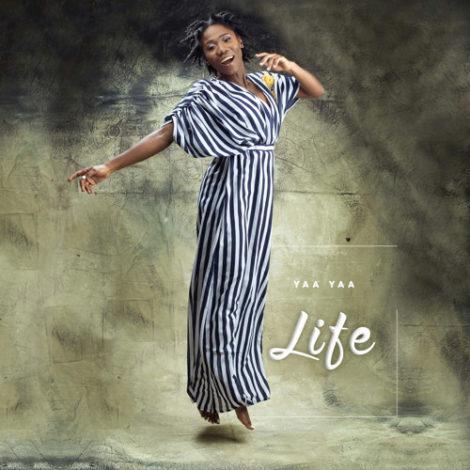 Yaa Yaa – Life (feat. FanteFante)