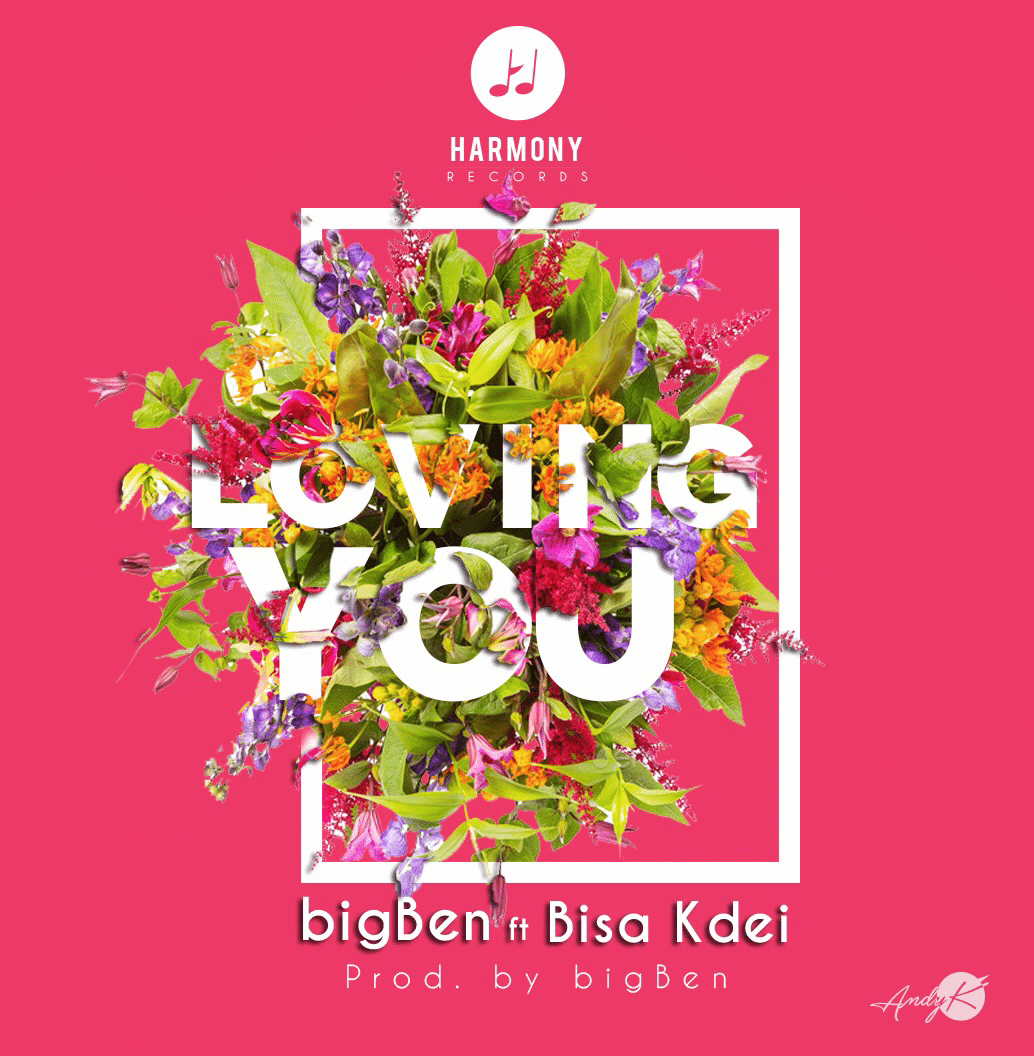 bigBen Set to Release his Single 'Loving You' Featuring Bisa kdei