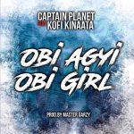 Captain Planet – Obi Agyi Obi Girl (feat Kofi Kinaata) (INSTRUMENTAL)(Prod. by RichopBeatz) www.beatznation.com