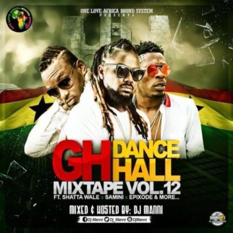 DJ Manni – GH Dancehall Vol.12