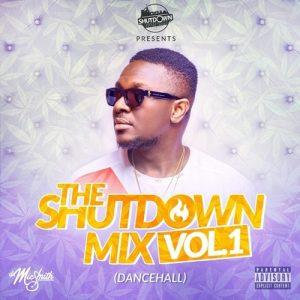 DJ Mic Smith - The ShutDown Mix Vol.1 (Dancehall)