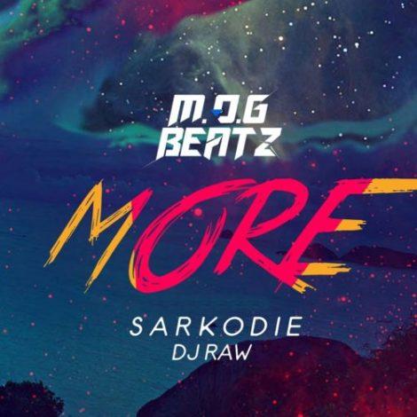 M.O.G x Sarkodie & DJ Raw – More (Prod. By M.O.G Beatz)