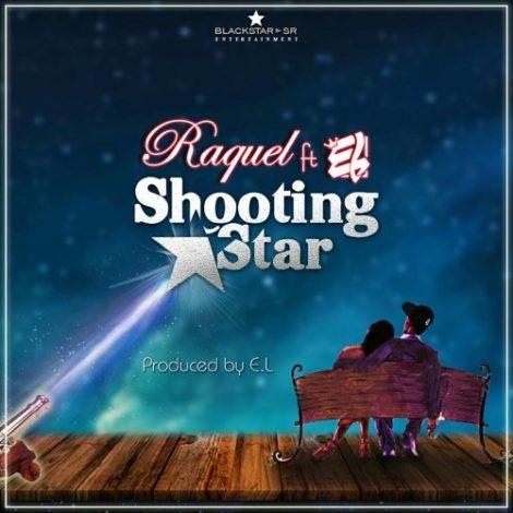 Raquel – Shooting Star (feat. E.L)(Prod. By E.L)