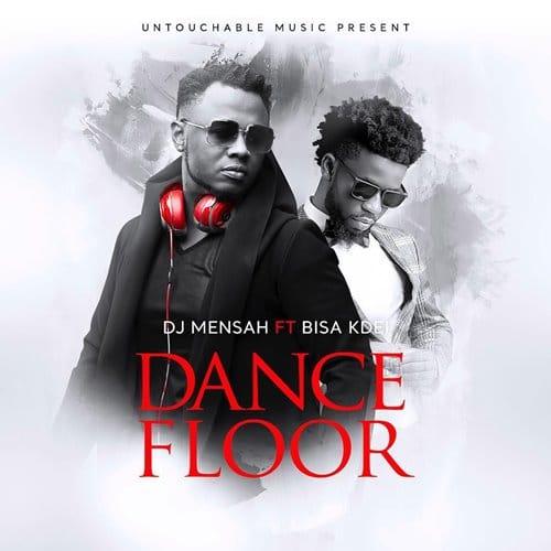 DJ Mensah – Dance Floor (feat. Bisa Kdei)