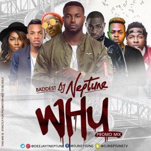 DJ Neptune - WHY Promo Mixtape www.beatznation.com