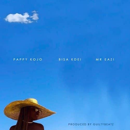 Pappy Kojo – Abena (feat. Bisa Kdei & Mr.Eazi )(Prod. By Guilty Beatz)